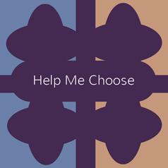 Help Me Choose
